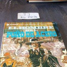 Cómics: BLUEBERRY NÚMERO 4 EL HOMBRE DEL PUÑO DE ACERO TAPA DURA. Lote 257966380