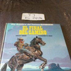 Comics : BLUEBERRY NÚMERO 26 EL FINAL DEL CAMINO TAPA DURA. Lote 257967180