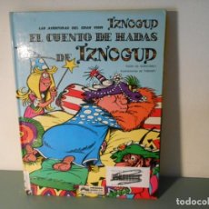 Cómics: IZNOGUD EL CUENTO DE HADAS. Lote 258165100