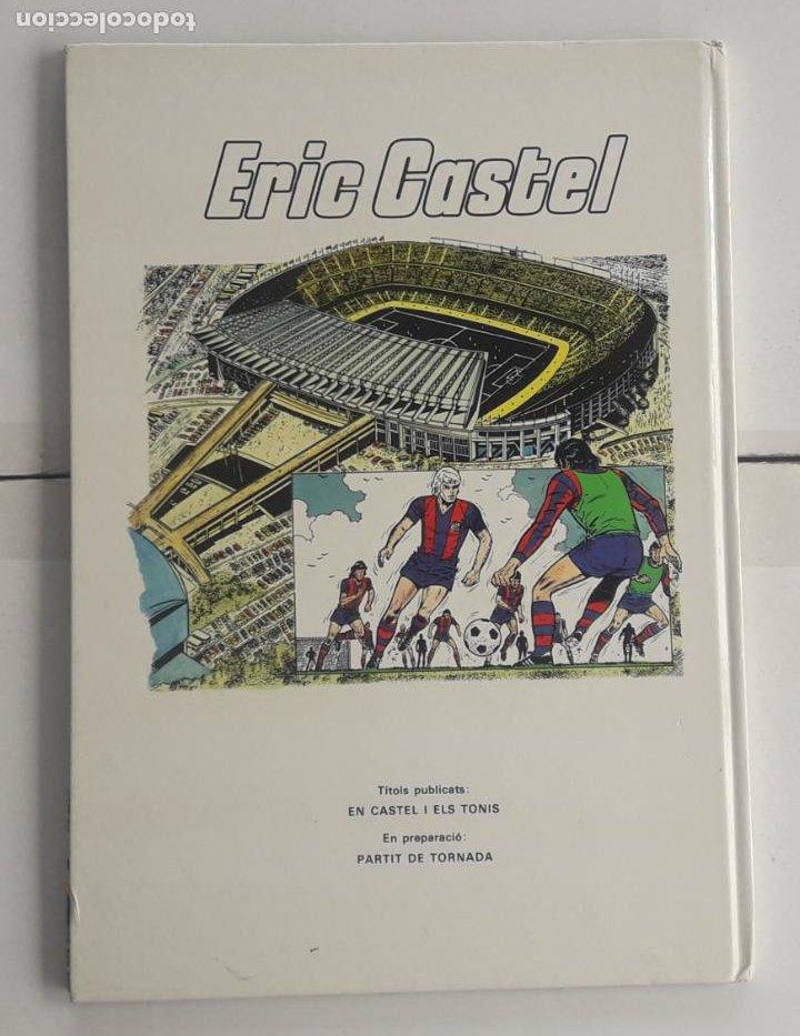 Cómics: ERIC CASTEL Nº 1 - CASTEL I ELS TONIS EN CATALAN 1980 - Foto 3 - 258790915