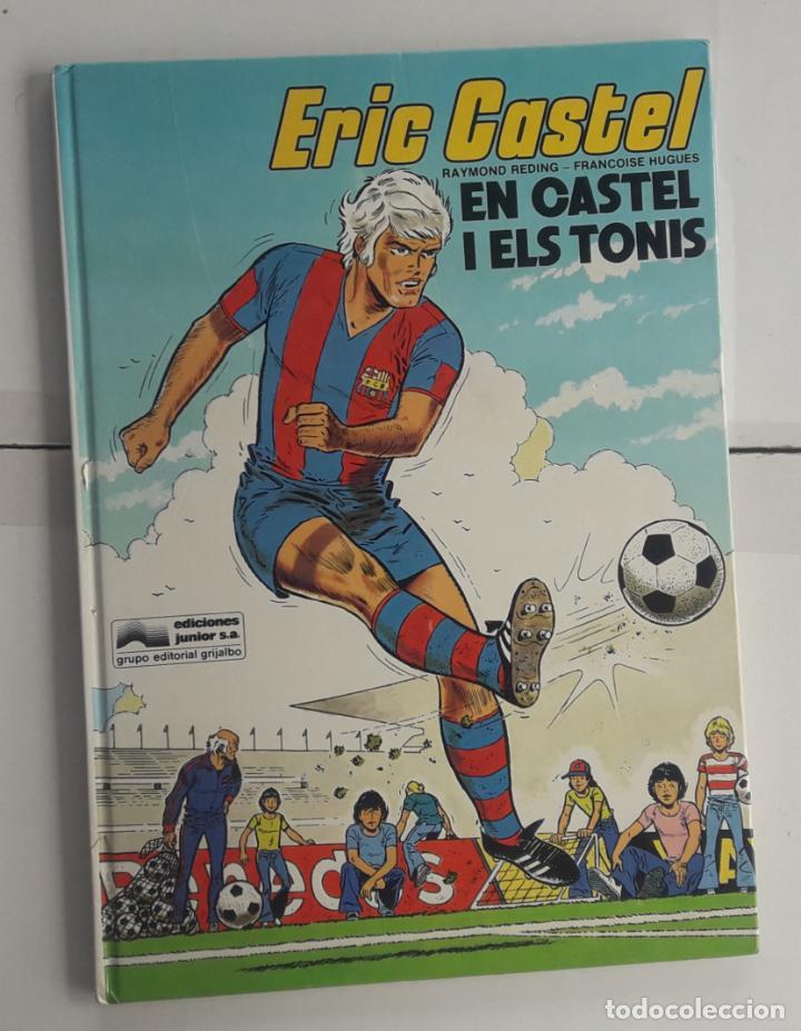ERIC CASTEL Nº 1 - CASTEL I ELS TONIS EN CATALAN 1980 (Tebeos y Comics - Grijalbo - Eric Castel)