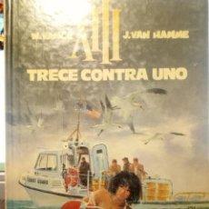 Cómics: XIII Nº 8 - TRECE CONTRA UNO. Lote 258794785