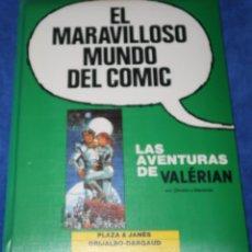 Fumetti: LAS AVENTURAS DE VALERIAN - EL MARAVILLOSO MUNDO DEL COMIC - GRIJALBO (1987). Lote 259007645