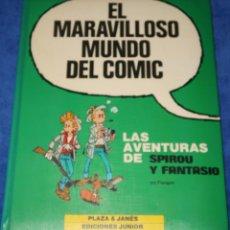 Fumetti: LAS AVENTURAS DE SPIROU Y FANTASIO - EL MARAVILLOSO MUNDO DEL COMIC - GRIJALBO (1987). Lote 259007820