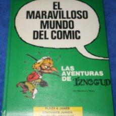 Cómics: LAS AVENTURAS DE IZNOGUD - EL MARAVILLOSO MUNDO DEL COMIC - GRIJALBO (1987). Lote 259008365