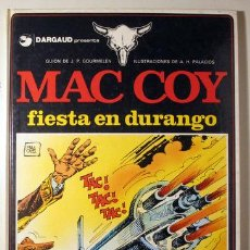 Cómics: PALACIOS, A.H. - GOURMELEN, J.P. - MAC COY. FIESTA EN DURANGO - BARCELONA 1983 - ILUSTRADO - 1ª EDIC. Lote 260001180
