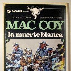 Cómics: PALACIOS, A.H. - GOURMELEN, J.P. - MAC COY. LA MUERTE BLANCA - BARCELONA 1980 - ILUSTRADO - 1º EDICI. Lote 260001230