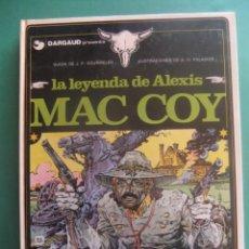 Cómics: MAC COY Nº 1 LA LEYENDA DE ALEXIS MAC COY GRIJALBO/DARGAUD. Lote 260815230