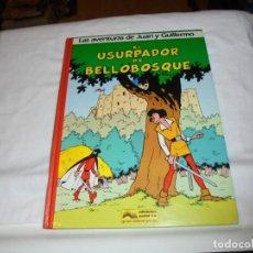 Cómics: LAS AVENTURAS DE JUAN Y GUILLERMO EL USURPADOR DE BELLOBOSQUE.PEYO EDIC.JUNIOR.GRIJALBO 1986. Lote 261625565