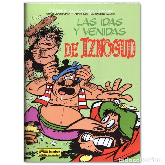 LAS IDAS Y VENIDAS DE IZNOGUD GOSCINNY (Tebeos y Comics - Grijalbo - Iznogoud)