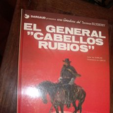 Cómics: BLUEBERRY Nº 6 EL GENERAL CABELLOS RUBIOS PERFECTO. Lote 283718118