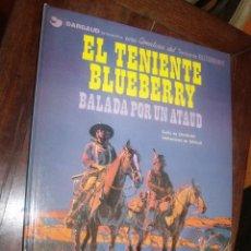 Cómics: BLUEBERRY Nº 9 BALADA POR UN ATAUD PERFECTO. Lote 261978915