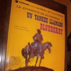 Comics: BLUEBERRY Nº 13 UN YANKEE LLAMADO BLUEBERRY PERFECTO. Lote 261999275