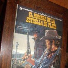 Cómics: BLUEBERRY Nº 23 EL HOMBRE DE LA ESTRELLA DE PLATA. Lote 262004715
