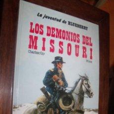 Cómics: BLUEBERRY Nº 25 LOS DEMONIOS DEL MISSOURI. Lote 262005820