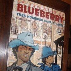 Cómics: BLUEBERRY Nº 33 TRES HOMBRES PARA ATLANTA. Lote 262009510