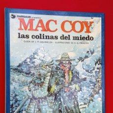 Cómics: MAC COY - LAS COLINAS DEL MIEDO - GRIJALBO. Lote 262088255