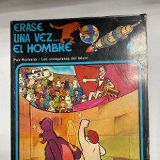 Cómics: ERASE UNA VEZ EL HOMBRE. ALBERT BARILLÉ. Nº 4.- PAX ROMANA / LAS CONQUISTAS DEL ISLAM.. Lote 262190530