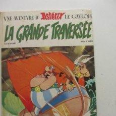 Cómics: UNE AVENTURE D' ASTERIX LE GAVLOIS. LE GRANDE TRAVERSÉE. UDERZO / GOSCINNY. EN FRANCES ARX96. Lote 262792790