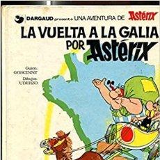 Cómics: ASTERIX: LA VUELTA A LA GALIA. Lote 262913860