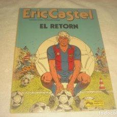 Cómics: ERIC CASTEL, EL RETORN N. 10 . 1986. Lote 263274345