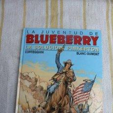 Cómics: TENIENTE BLUEBERRY Nº 37: LA SOLUCION PINKERTON- GRIJALBO DARGAUD. Lote 263802305