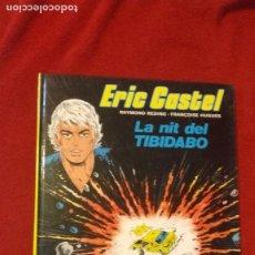 Cómics: ERIC CASTEL 7 - LA NIT DEL TIBIDABO -REDING & HUGUES - CARTONE - EN CATALAN. Lote 264821904