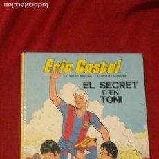 Cómics: ERIC CASTEL 6 - EL SECRET D´EN TONI - REDING & HUGUES - CARTONE - EN CATALAN. Lote 264822429