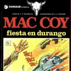 Cómics: MAC COY Nº 10 : FIESTA EN DURANGO (DE GOURMELEN & ANTONIO HERNANDEZ PALACIOS ). Lote 264822959