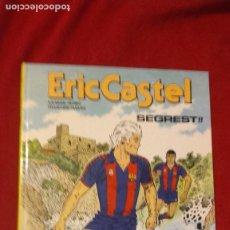 Cómics: ERIC CASTEL 11 - SEGREST - REDING & HUGUES - CARTONE - EN CATALAN. Lote 264822984