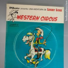 Cómics: LUCKY LUKE WESTERN CIRCUS 1973 1° EDICION BRUGUERA PILOTE. Lote 265339979