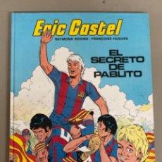"""Cómics: ERIC CASTEL """" EL SECRETO DE PABLITO"""" N 6-RAYMOND REDING-FRANÇOISE HUGUES, EDICIONES JUNIOR. Lote 266044548"""