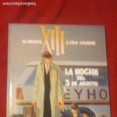 Cómics: XIII 7 - LA NOCHE DEL 3 DE AGOSTO - VANCE & VAN HAMME - CARTONE. Lote 266363363