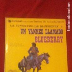 Comics : BLUEBERRY 13 - UN YANKEE LLAMADO BLUEBERRY - CHARLIER & GIRAUD - CARTONE. Lote 266368463