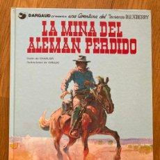 Cómics: TENIENTE BLUEBERRY 1 - LA MINA DEL ALEMAN PERDIDO - GRIJALBO - BUEN ESTADO. Lote 266840144