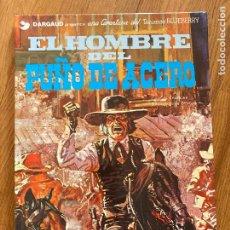 Cómics: TENIENTE BLUEBERRY 4 - EL HOMBRE DEL PUÑO DE ACERO - GRIJALBO - BUEN ESTADO. Lote 266841049