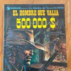 Comics : TENIENTE BLUEBERRY 8 - EL HOMBRE QUE VALIA 500.000 $ - GRIJALBO - BUEN ESTADO. Lote 266843314