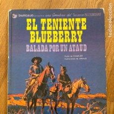 Cómics: TENIENTE BLUEBERRY 9 - BALADA POR UN ATAUD - GRIJALBO. Lote 266843944