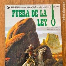 Cómics: TENIENTE BLUEBERRY 10 - FUERA DE LA LEY - GRIJALBO - BUEN ESTADO. Lote 266844184