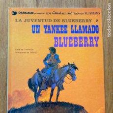 Cómics: TENIENTE BLUEBERRY 13 - UN YANKEE LLAMADO BLUEBERRY - GRIJALBO - BUEN ESTADO. Lote 266845409