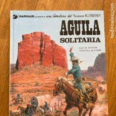 Cómics: TENIENTE BLUEBERRY 18 - AGUILA SOLITARIA - GRIJALBO - BUEN ESTADO. Lote 266849644