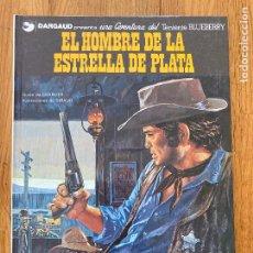 Comics : TENIENTE BLUEBERRY 23 - EL HOMBRE DE LA ESTRELLA DE PLATA - GRIJALBO - BUEN ESTADO. Lote 266853054