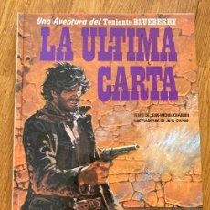 Cómics: TENIENTE BLUEBERRY 24 - LA ULTIMA CARTA - GRIJALBO - BUEN ESTADO. Lote 266853344