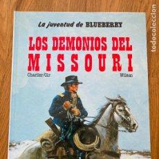 Fumetti: TENIENTE BLUEBERRY 25 - LOS DEMONIOS DEL MISSOURI - GRIJALBO - BUEN ESTADO. Lote 266853609