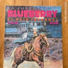 Comics: TENIENTE BLUEBERRY 28 - EL RAID INFERNAL - GRIJALBO - BUEN ESTADO - MUY DIFICIL. Lote 266856944