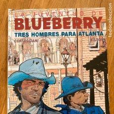 Cómics: TENIENTE BLUEBERRY 33 - TRES HOMBRES PARA ATLANTA - GRIJALBO - BUEN ESTADO. Lote 266858949