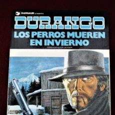 Cómics: DURANGO LOS PERROS MUEREN EN INVIERNO Nº 1 GRIJALBO 1990 TAPA DURA EXCELENTE VER DESCRIPCIÓN Y FOTOS. Lote 267226664