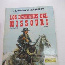 Comics : CHARLIER/GIR, WILSON - LA JUVENTUD DE BLUEBERRY. LOS DEMONIOS DEL MISSOURI - EDICIONES JUNIOR E1. Lote 267385444