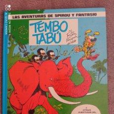 Cómics: TEMBO TABÚ. LAS AVENTURAS DE SPIROU Y FANTASIO N° 16. EDICIONES JUNIOR / GRIJALBO. Lote 267399189