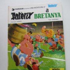 Cómics: ASTERIX A BRETANYA GRIJALBO DARGAUD GOSCINNY UDERZO EN CATALÀ ARX107. Lote 267495949